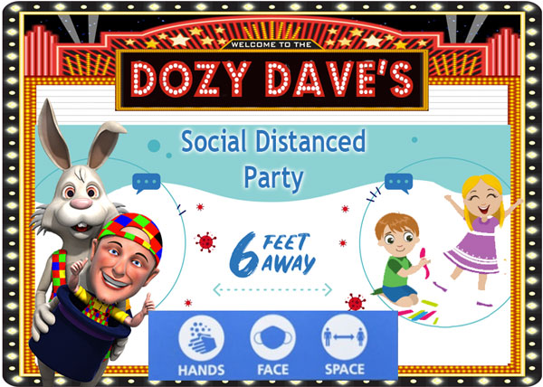 Dozy Dave now offers his Socially Distanced show. 1Hr of Magic, Music & Games all performed at a magically safe distance.